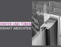 Fenster und Türen dauerhaft abdichten - die drei Ebenen einer bauschadensfreien Anschlussfuge